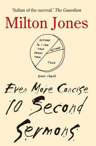 Even More Concise 10 Second Sermons By Milton Jones