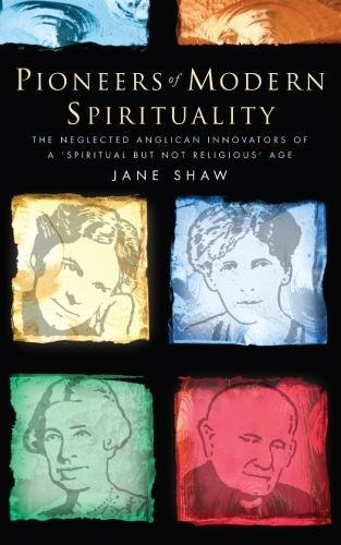 Pioneers of Modern Spirituality By Jane Shaw