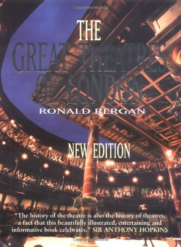 The Great Theatres of London By Ronald Bergan