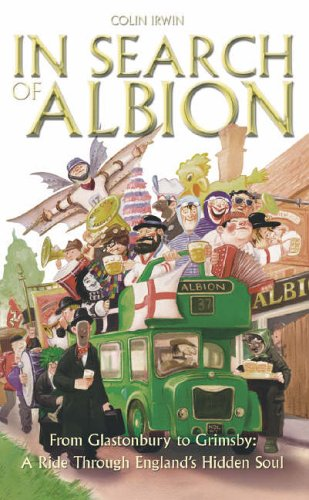 In Search of Albion By Colin Irwin