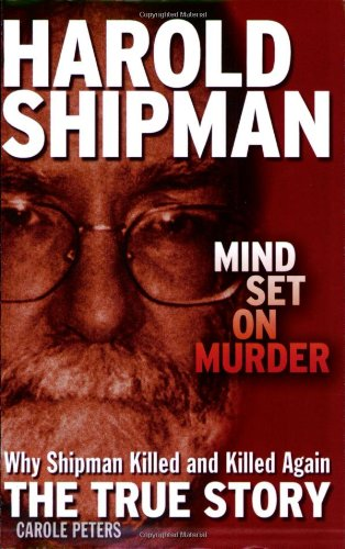 Harold Shipman By Carole Peters