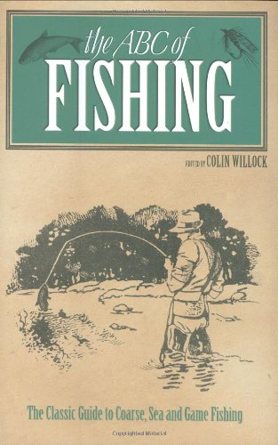 The ABC of Fishing By Dave Crowe