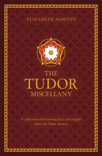 The Tudor Treasury By Elizabeth Norton