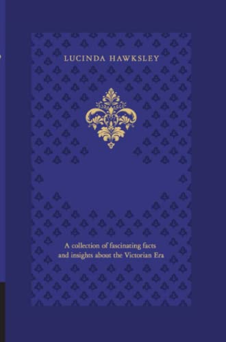 The Victorian Treasury By Lucinda Dickens Hawksley