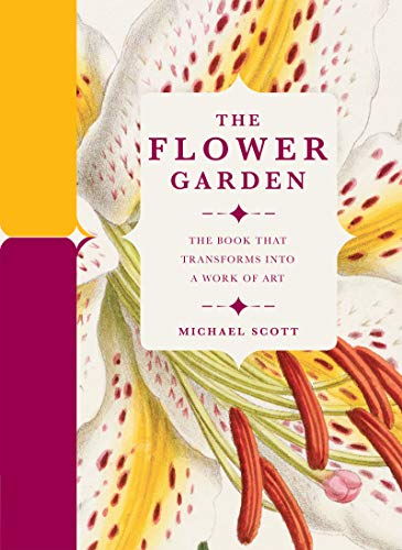 The Flower Garden By Michael Scott