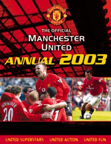 The Official Manchester United Annual By Adam Bostock