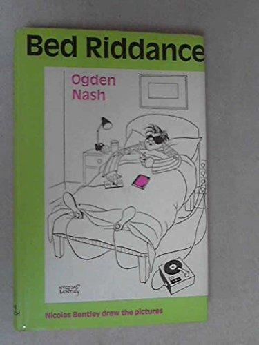 Bedriddance By Ogden Nash