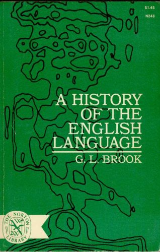 A History of the English Language By G. L. Brook