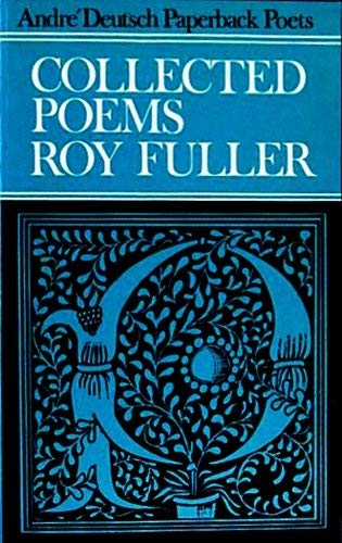 Collected Poems, 1936-61 By Roy Fuller