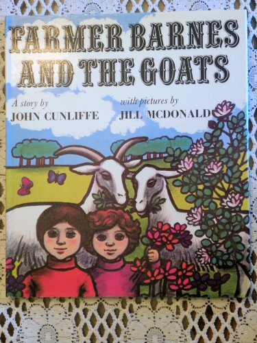 Farmer Barnes and the Goats By John Cunliffe