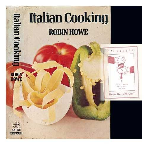 Italian Cooking By Robin Howe