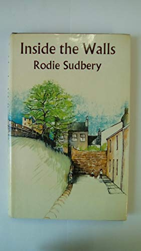 Inside the Walls By Rodie Sudbery