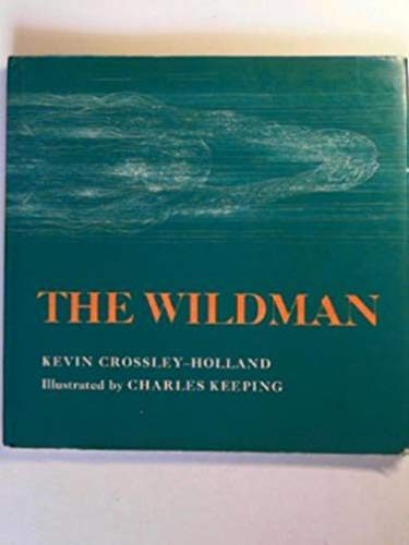 The Wildman By Kevin Crossley-Holland