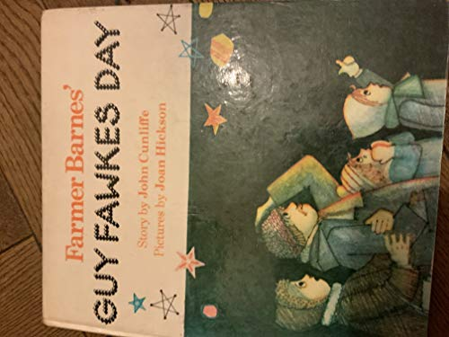 Farmer Barnes' Guy Fawkes Day By John Cunliffe