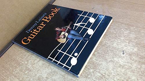 Denny Laine's Guitar Book By Denny Laine