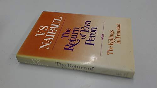 Return of Eva Peron By V. S. Naipaul