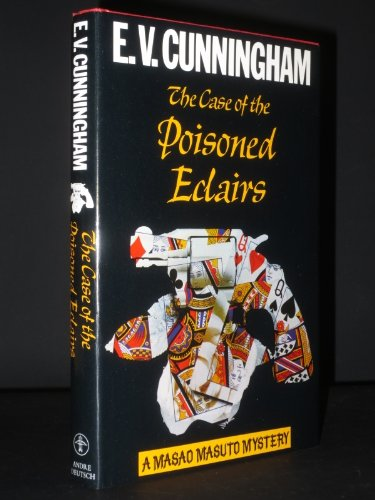 Case of the Poisoned Eclairs By E.V. Cunningham