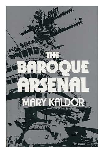 Baroque Arsenal By Mary Kaldor