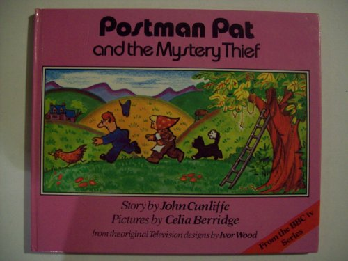 Postman Pat and the Mystery Thief (Postman Pat - storybooks) By John Cunliffe