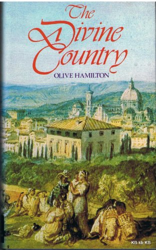 Divine Country By Olive Hamilton