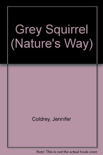 Grey Squirrel By Photographs by George Bernard