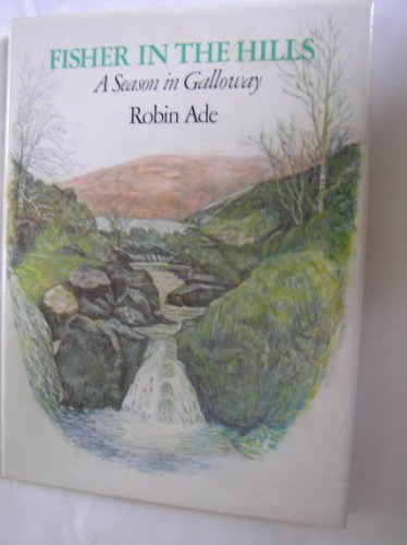 Fisher in the Hills By Robin Ade