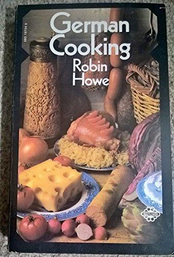 German Cooking By Robin Howe