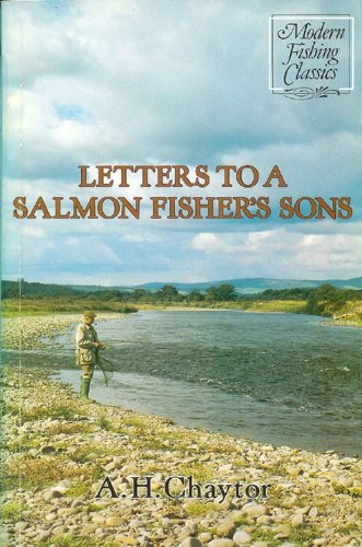 Letters to a Salmon Fisher's Son By A.H. Chaytor