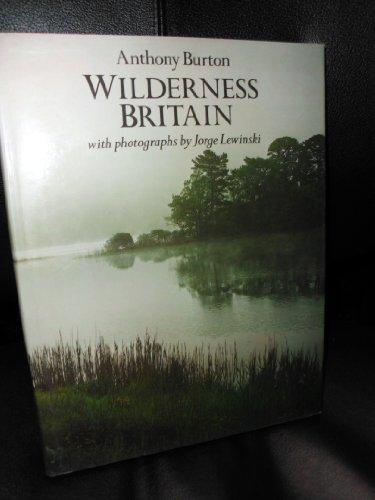 Wilderness Britain By Anthony Burton