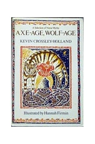 Axe-age, Wolf-age By Edited by Kevin Crossley-Holland