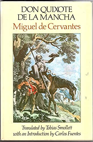 Don Quixote by Miguel de Cervantes Saavedra
