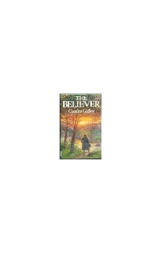 The Believer By Charles Gidley