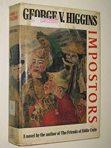 Impostors By George V. Higgins