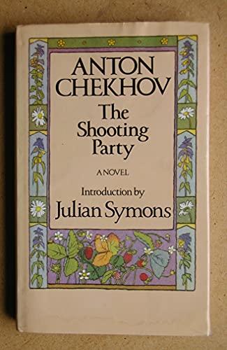 Shooting Party By Anton Pavlovich Chekhov