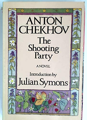Shooting Party by Anton Pavlovich Chekhov