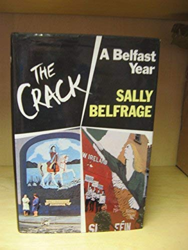 The Crack By Sally Belfrage