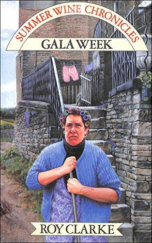 Gala Week By Roy Clarke