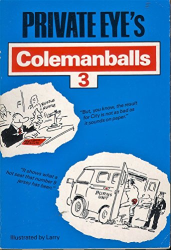"""""""Private Eye's"""" Colemanballs By Barry Fantoni"""