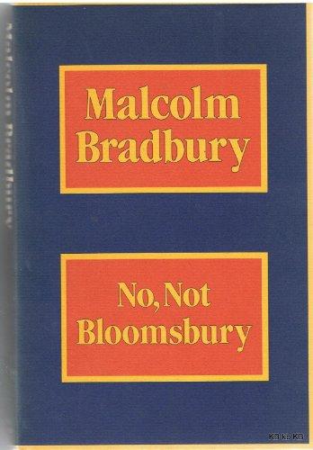 No, Not Bloomsbury By Malcolm Bradbury