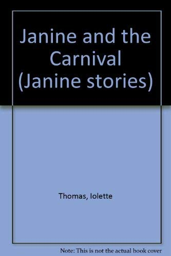 Janine and the Carnival By Iolette Thomas