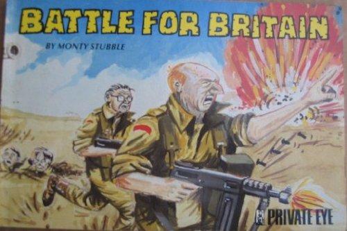 """Battle for Britain By """"Monty Stubble"""""""