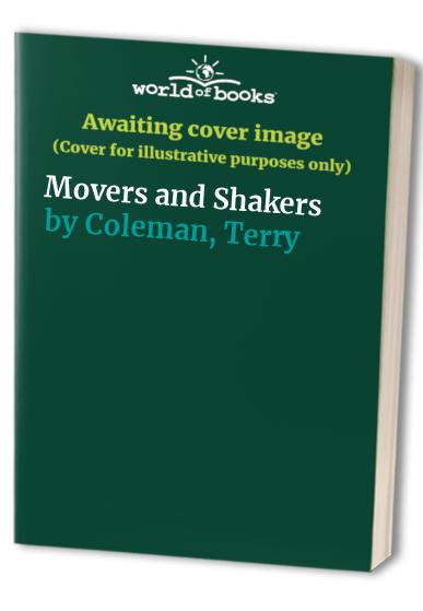 Movers and Shakers By Terry Coleman