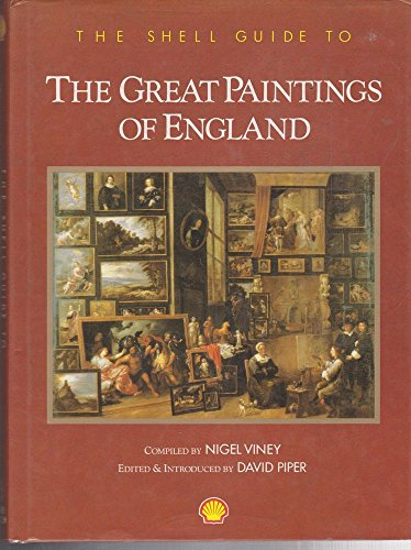 The Shell Guide to the Great Paintings of England by Nigel Viney