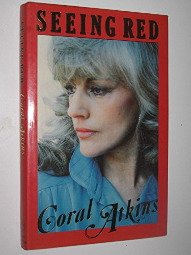 Seeing Red by Coral Atkins