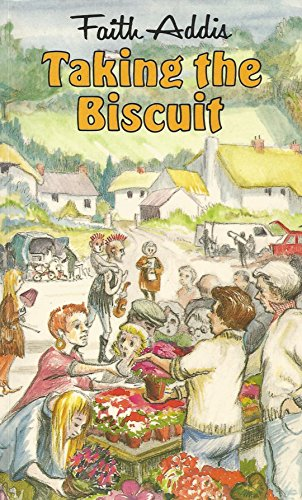 Taking the Biscuit By Faith Addis