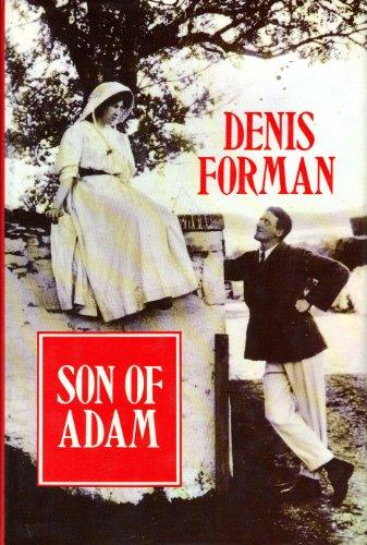 Son of Adam By Sir Denis Forman