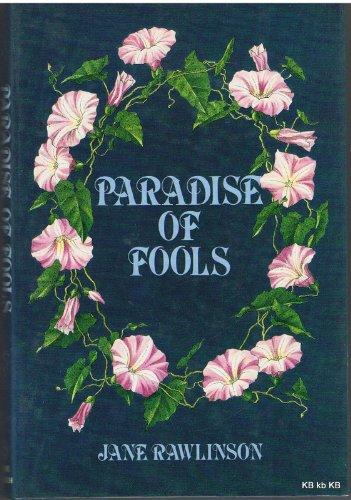 Paradise of Fools By Jane Rawlinson