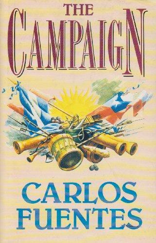 The Campaign By Carlos Fuentes
