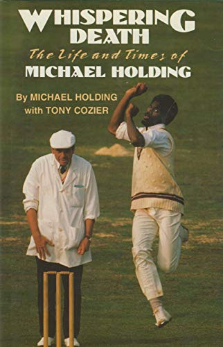 Whispering Death By Michael Holding