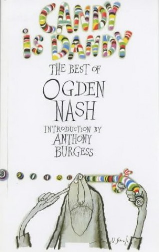 Candy is Dandy By Ogden Nash